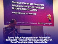 Tahun 2022 Pemkot Pangkalpinang Targetkan Pelayanan Publik Berbasis IT